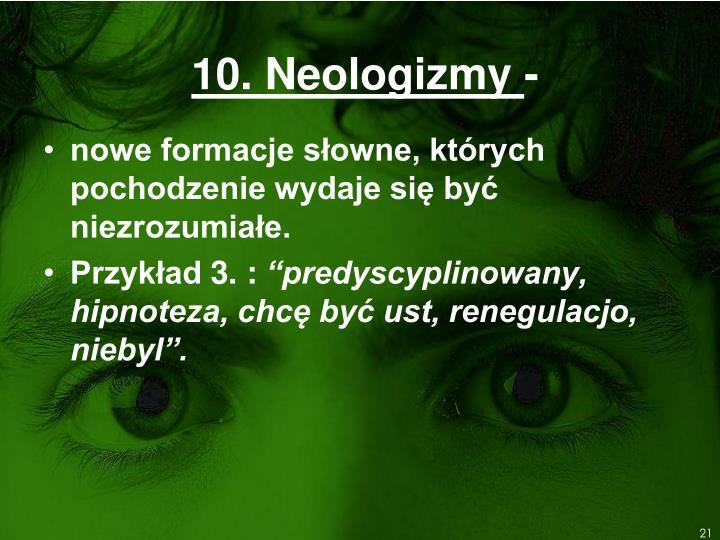 10. Neologizmy