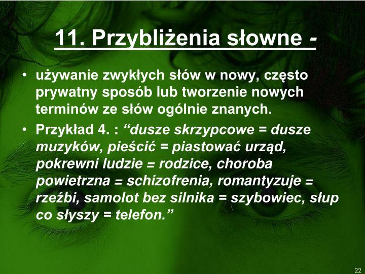 11. Przybliżenia słowne
