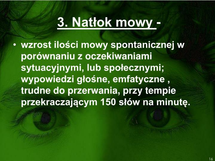 3. Natłok mowy