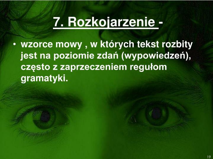7. Rozkojarzenie