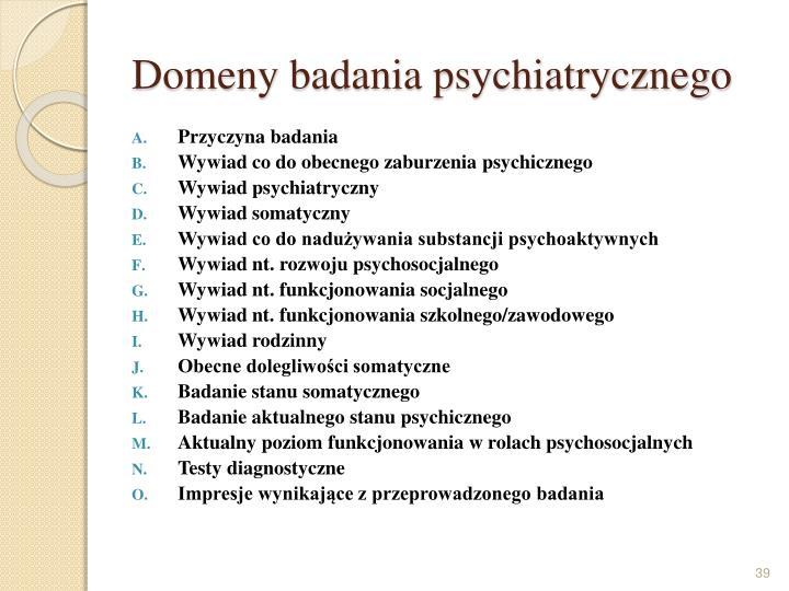 Domeny badania psychiatrycznego