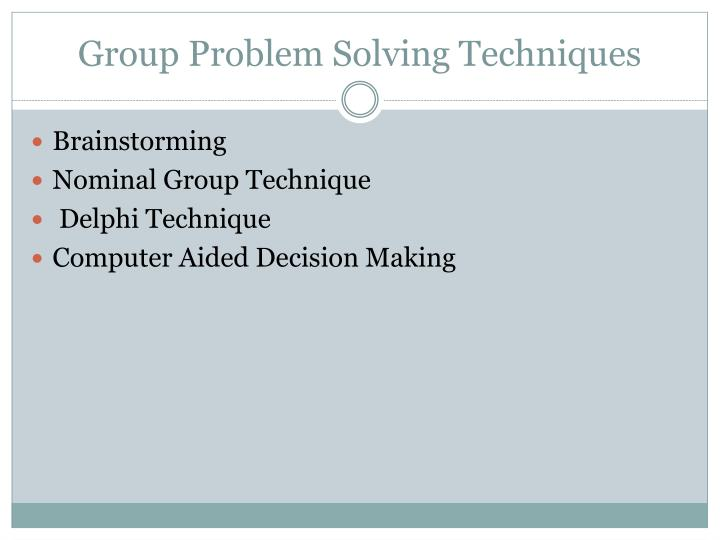 Group Problem Solving Techniques