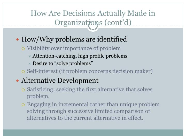 How Are Decisions Actually Made in Organizations (cont'd)