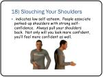 18 slouching your shoulders