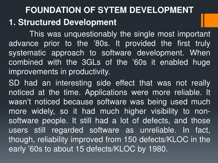 FOUNDATION OF SYTEM DEVELOPMENT