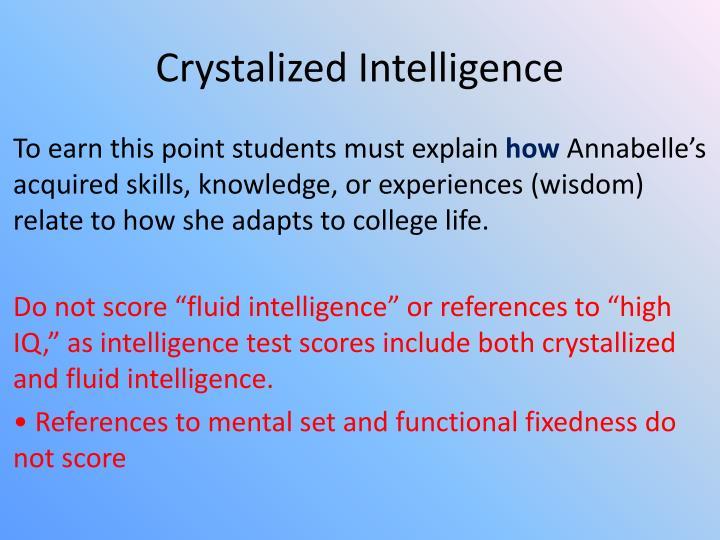 Crystalized Intelligence