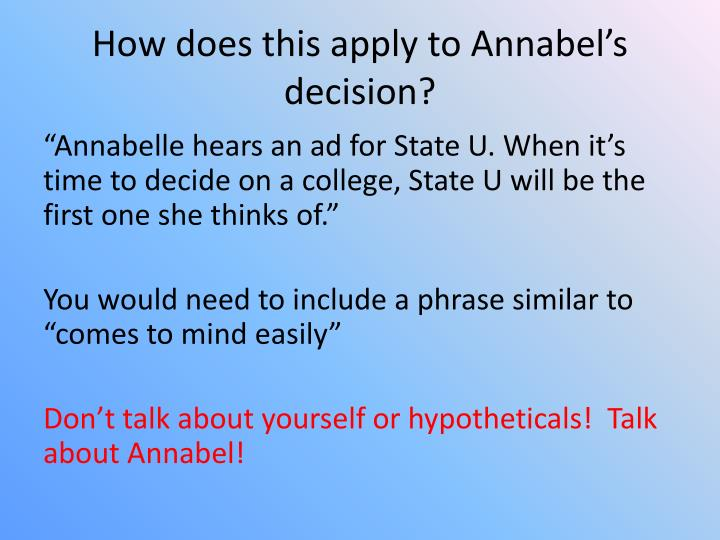 How does this apply to Annabel's decision?
