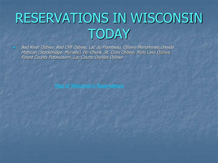 RESERVATIONS IN WISCONSIN TODAY