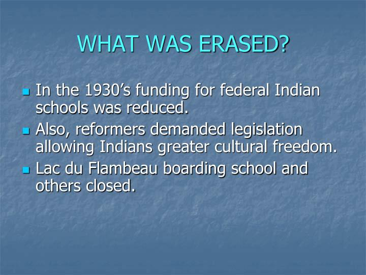 WHAT WAS ERASED?