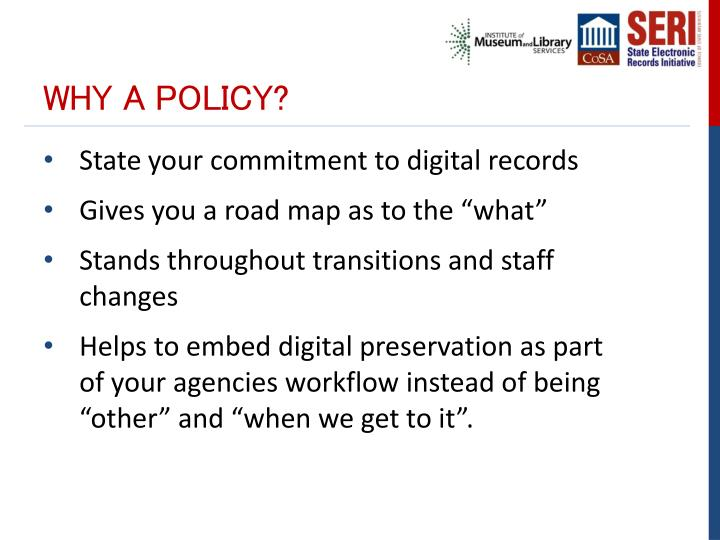 Why a policy?