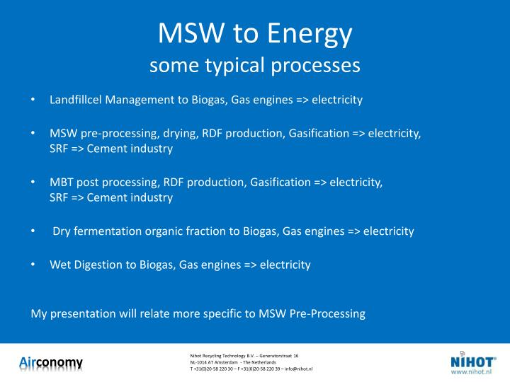 Msw to energy some typical processes
