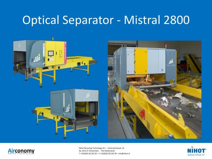 Optical Separator - Mistral 2800
