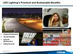 led lighting s practical and sustainable benefits