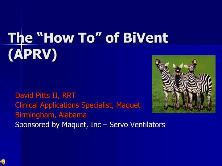 the how to of bivent aprv n.