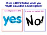 if she is hbv infected would you recycle lamivudine in next regimen