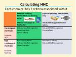 calculating hhc each chemical has 2 criteria associated with it