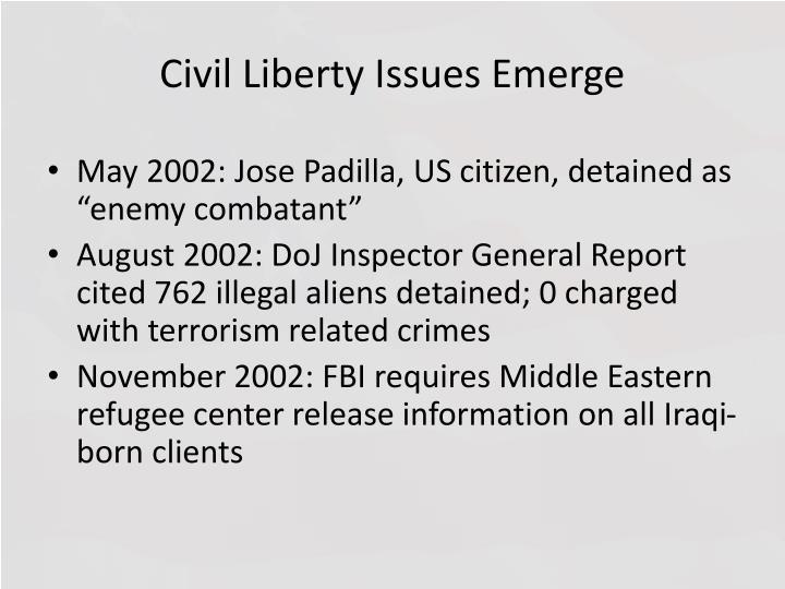 Civil Liberty Issues Emerge