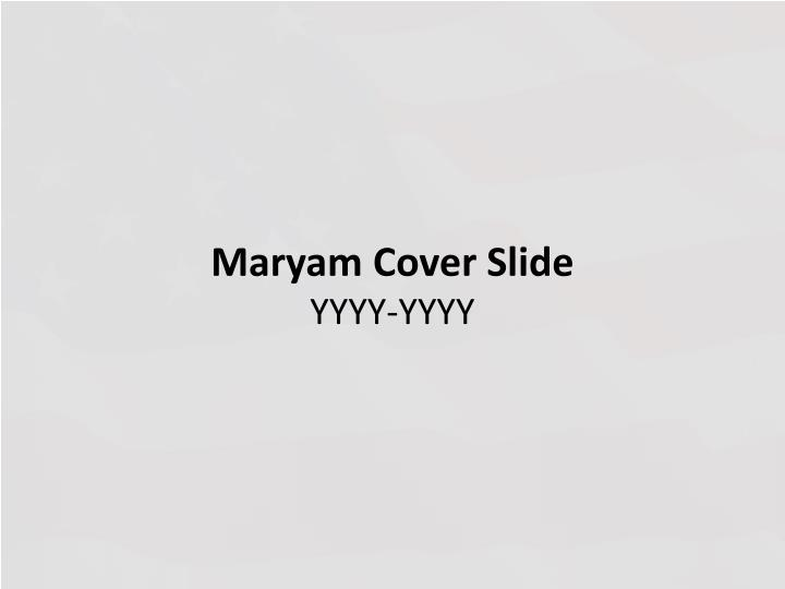 Maryam cover slide yyyy yyyy