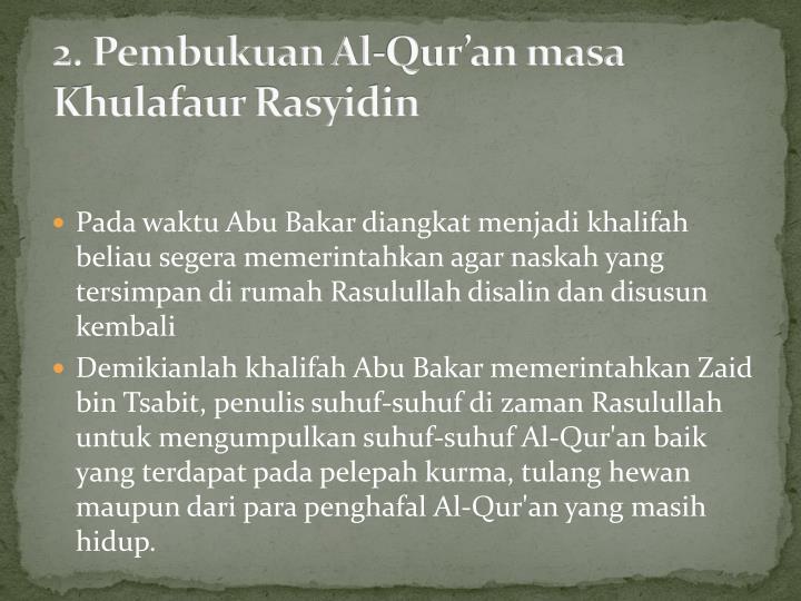 2. Pembukuan Al-Qur'an masa Khulafaur Rasyidin