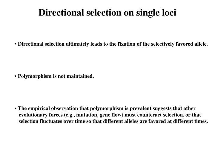 Directional selection on single loci