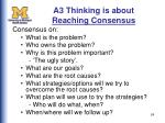 a3 thinking is about reaching consensus
