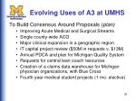 evolving uses of a3 at umhs1