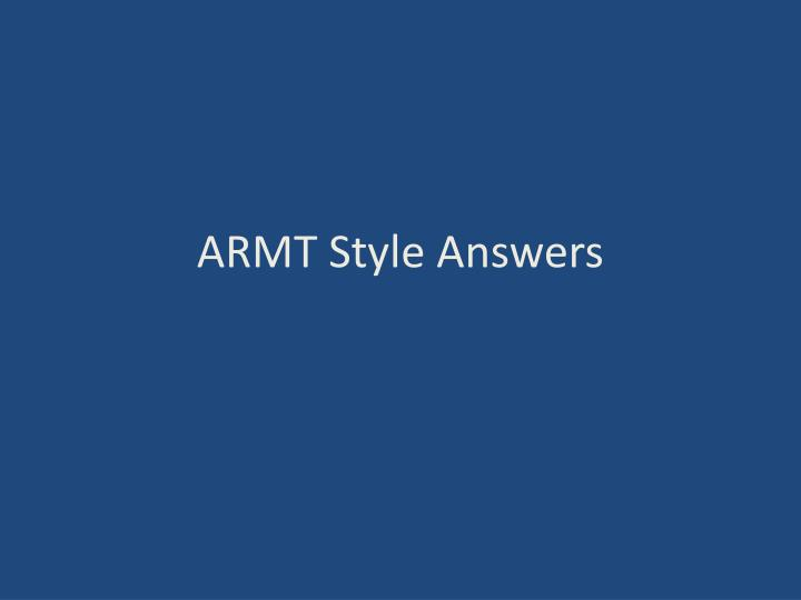 armt style answers n.
