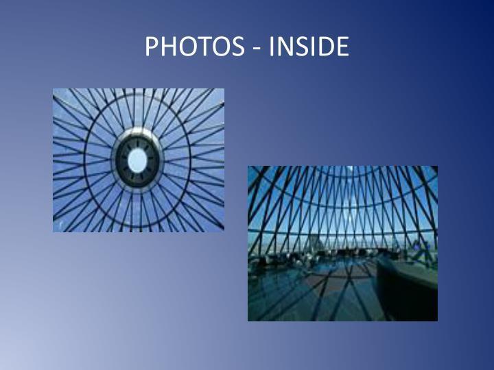 PHOTOS - INSIDE