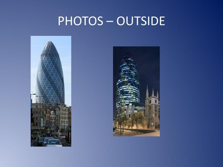 PHOTOS – OUTSIDE
