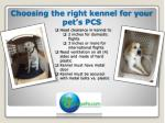 choosing the right kennel for your pet s pcs