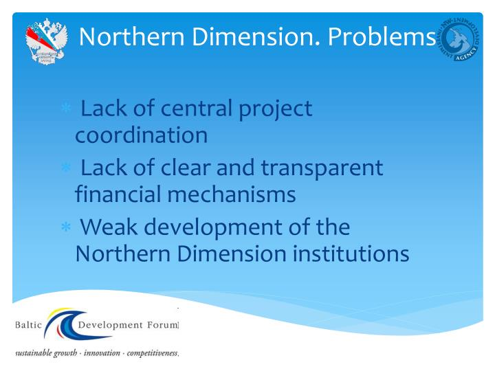 Northern Dimension. Problems