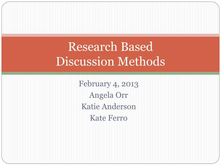 research based discussion methods n.