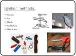 ignition methods