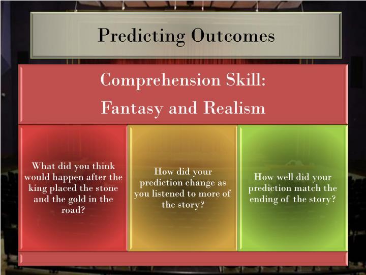 Predicting outcomes1