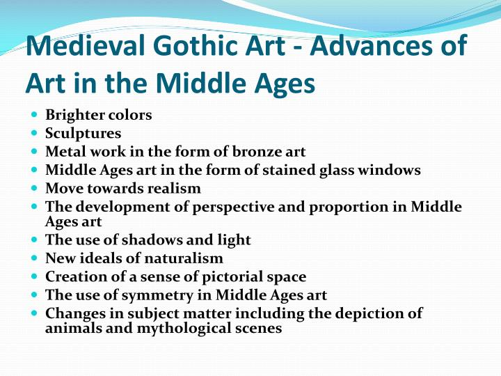 Medieval Gothic Art - Advances of Art in the Middle Ages