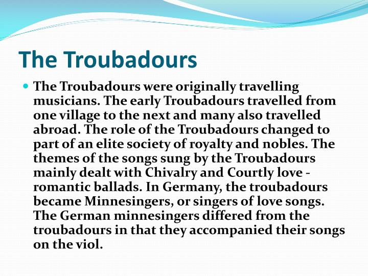 The Troubadours