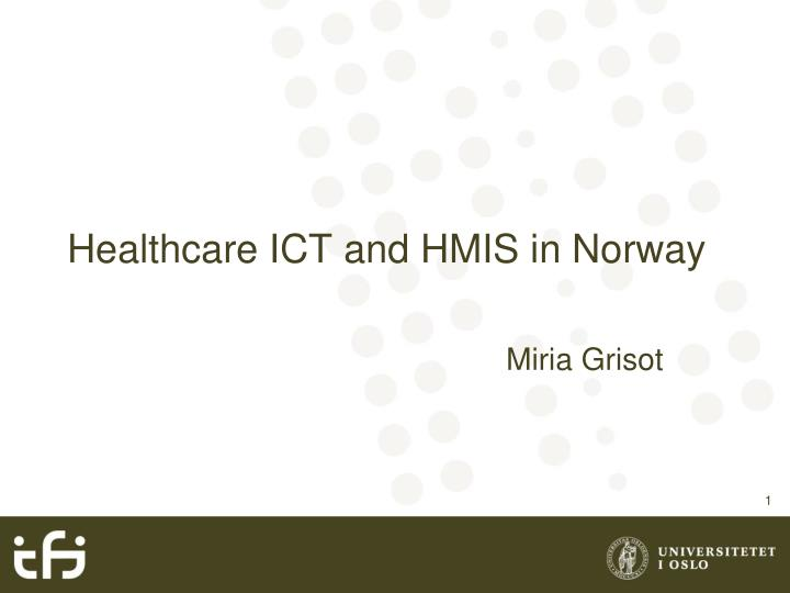 healthcare ict and hmis in norway n.