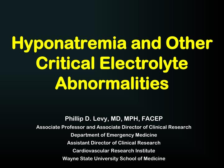 hyponatremia and other critical electrolyte abnormalities n.