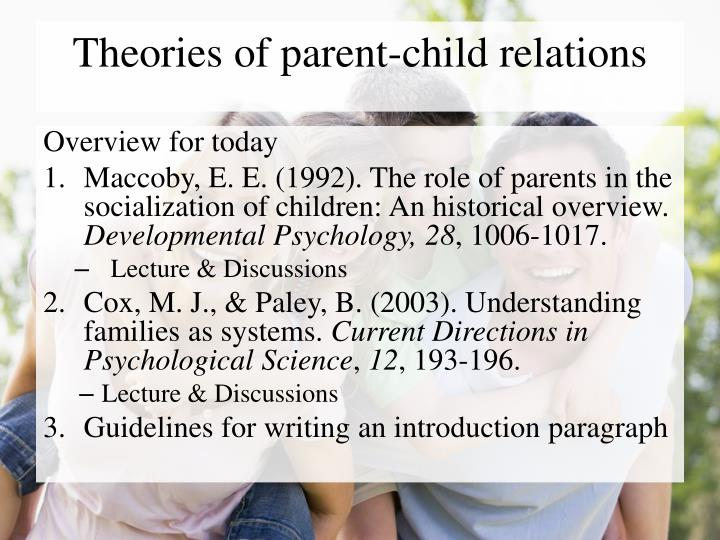 parent child relationship thesis Answerscom® categories relationships family parenting and children importance of parent-child relationship i say that the importance in a relationship is having your partner in life to be your rock to be the one person you can count on 100% of the time.