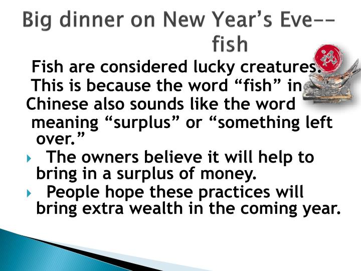 Big dinner on New Year's Eve--