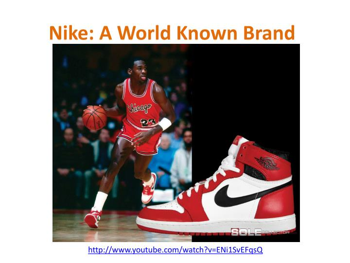 Nike a world known brand