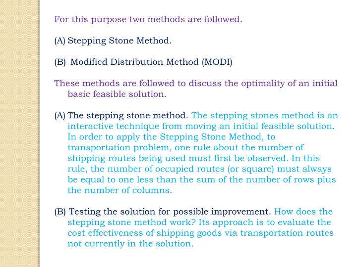 For this purpose two methods are followed.