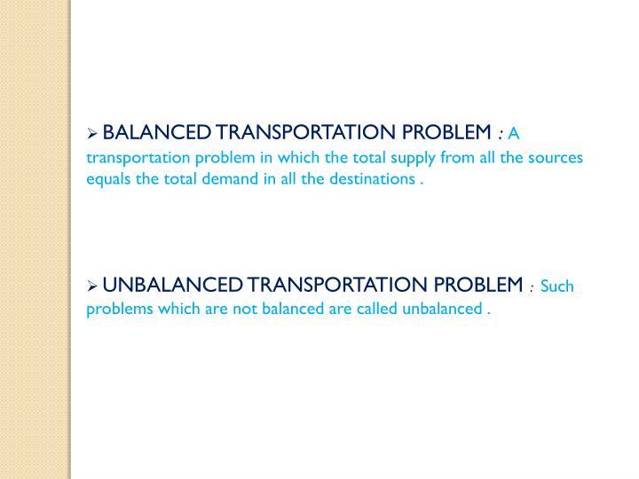BALANCED TRANSPORTATION PROBLEM