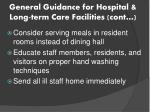 general guidance for hospital long term care facilities cont