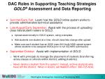 dac roles in supporting teaching strategies gold assessment and data reporting