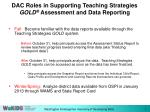 dac roles in supporting teaching strategies gold assessment and data reporting1
