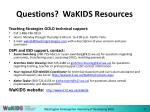 questions wakids resources