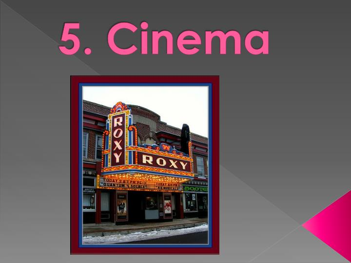 disadvantage of cinema Topic: watching a movie at a cinema and at home, which do you prefer ------ writing: watching movies is an amazing activity to relax for many people nowadays.
