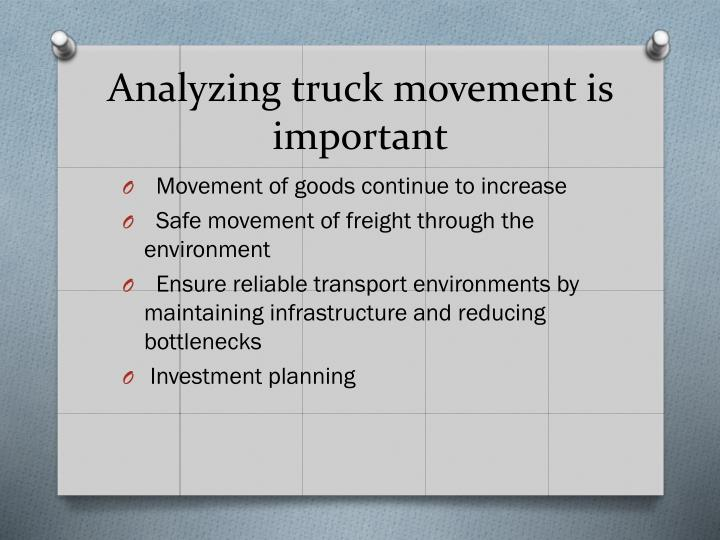 Analyzing truck movement is
