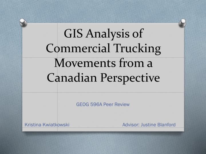 Gis analysis of commercial trucking movements from a canadian perspective